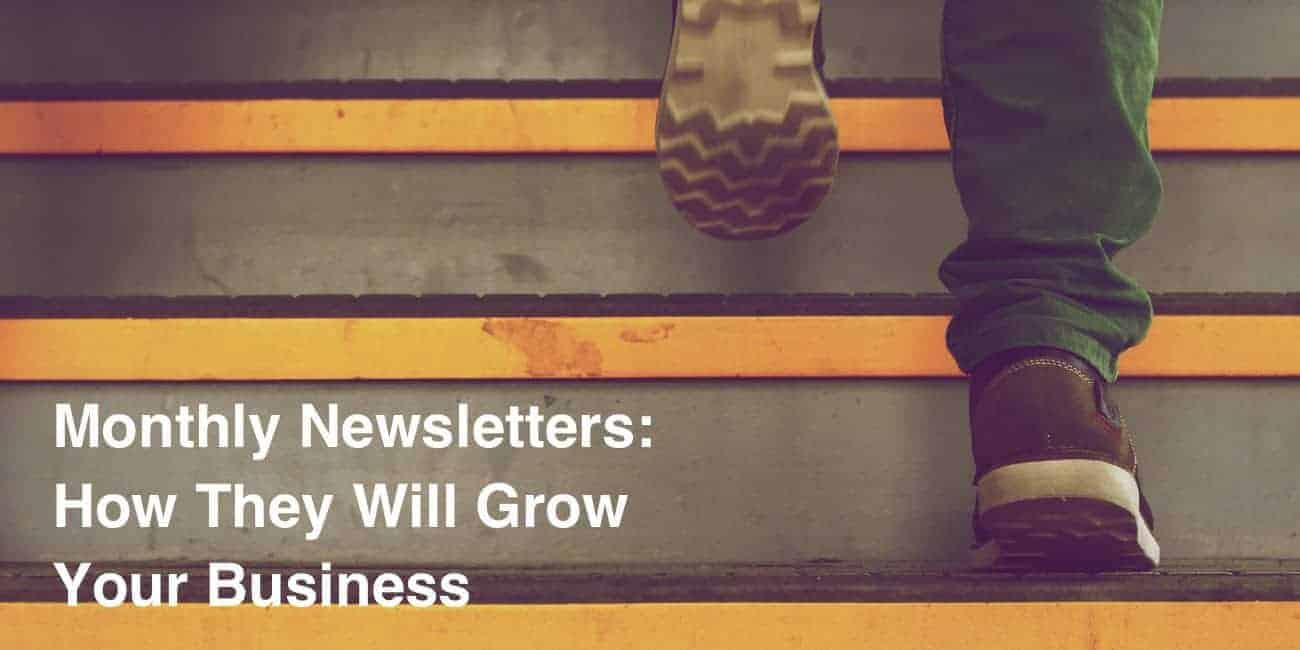 Monthly Newsletter and Business Growth