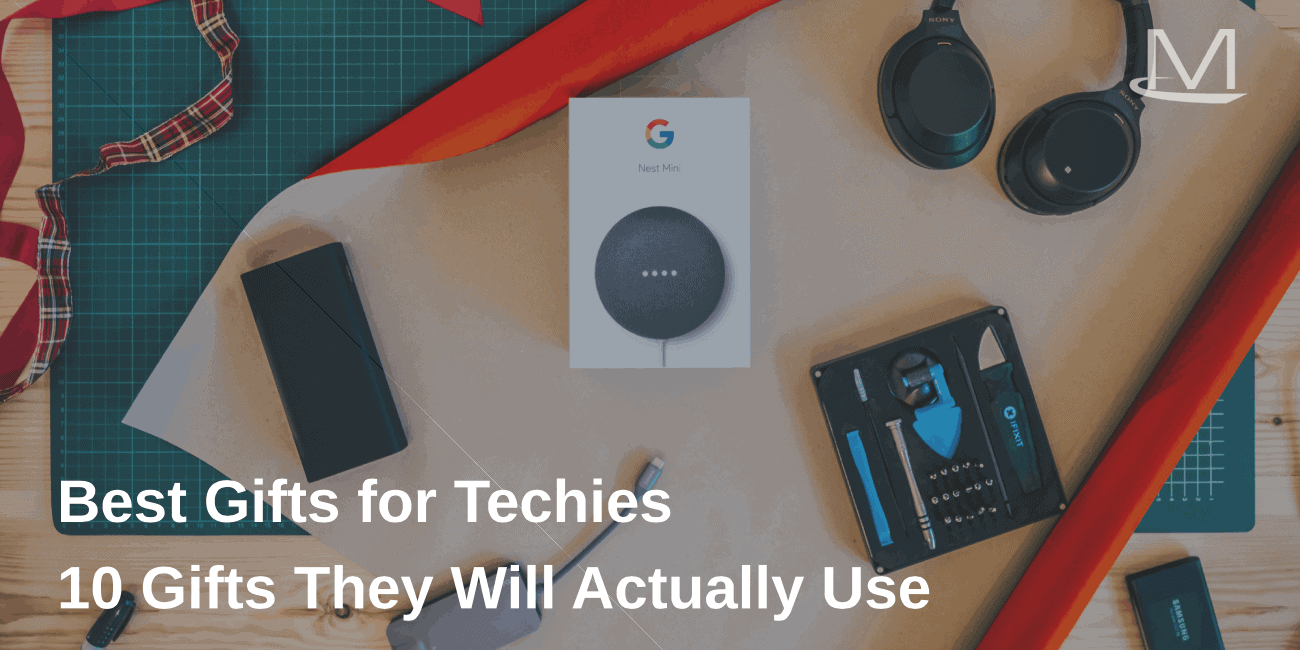 Gift Ideas for Techies