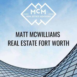 Matt McWilliams DFW Broker